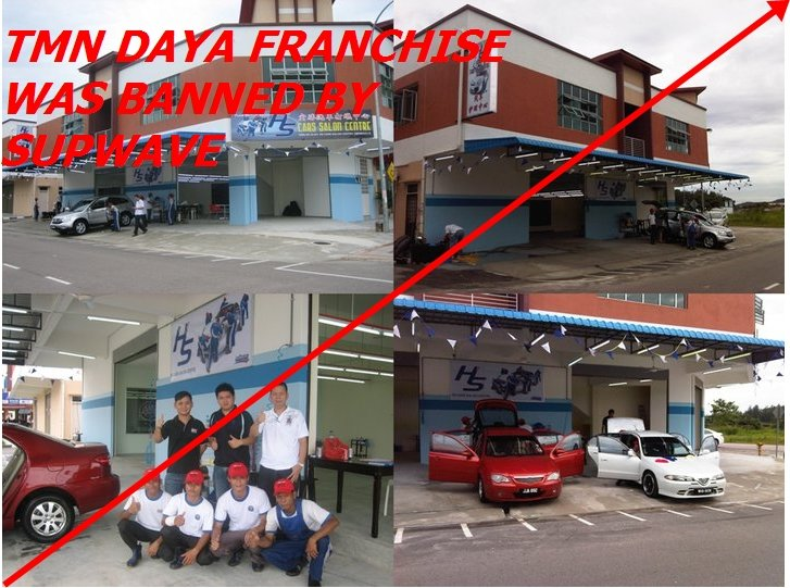 SUPWAVE BANNED - HS CARS SALON CENTRE,TMN DAYA FRANCHISE