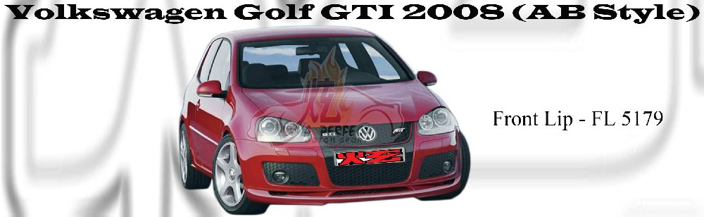 Volkswagen Golf GTI 2008 Front Lip AB Style