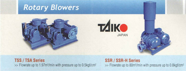 Taiko Rotary Blowers / Root Blower TSS, TSA, SSR Series