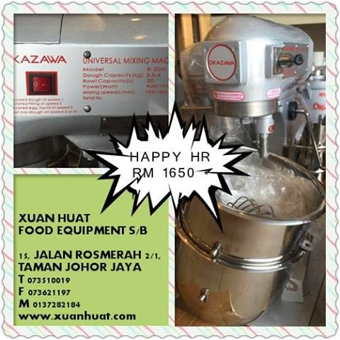Happy Hour - Flour Mixer (JB) @ RM 1650.00*