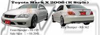 Toyota Mark X 2006 K Style Bumperkits