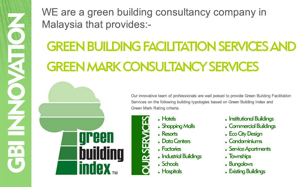 gbi in malaysia Certification which taking into account the existing purpose-built building in  malaysia this paper measure the quantifiable value of obtaining certified gbi.