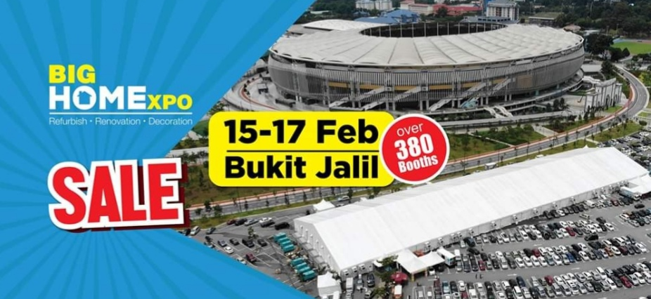 BIG Home Expo Bukit Jalil 15-17 Feb 2019 ( Car Park B )