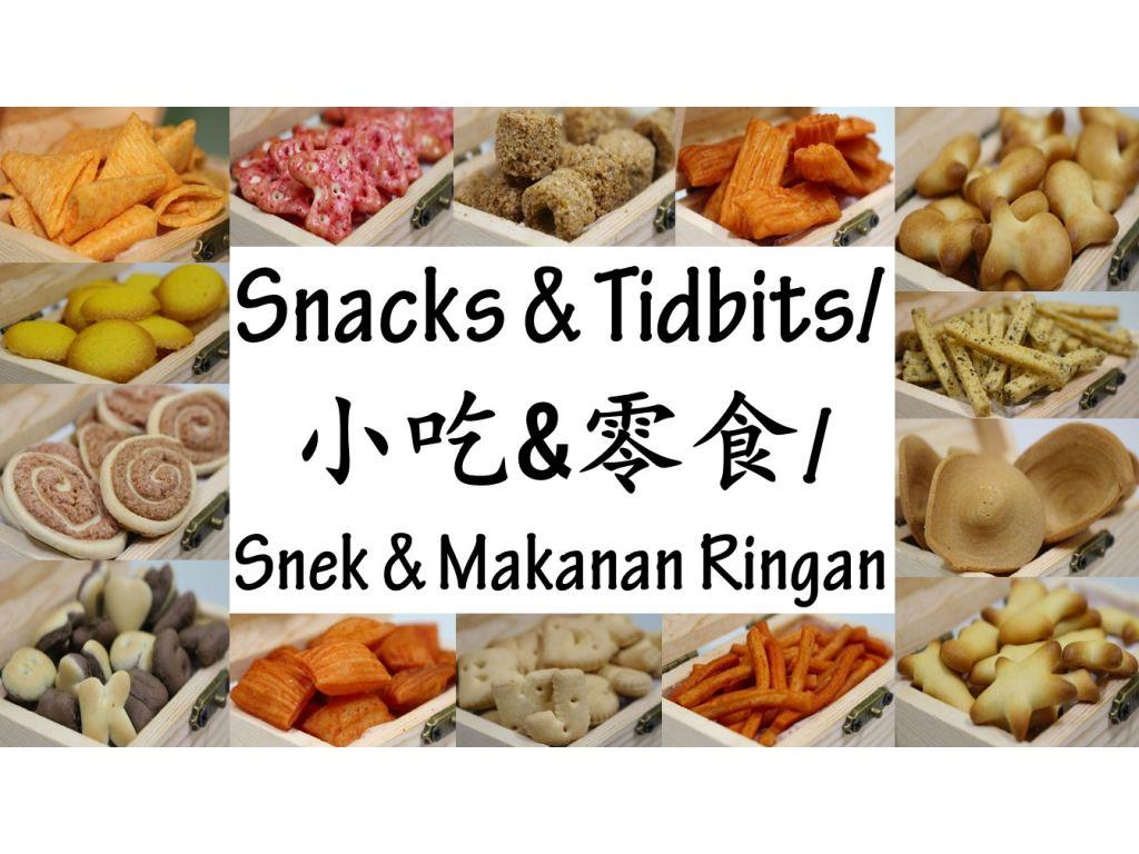 Snacks  & Tidbits