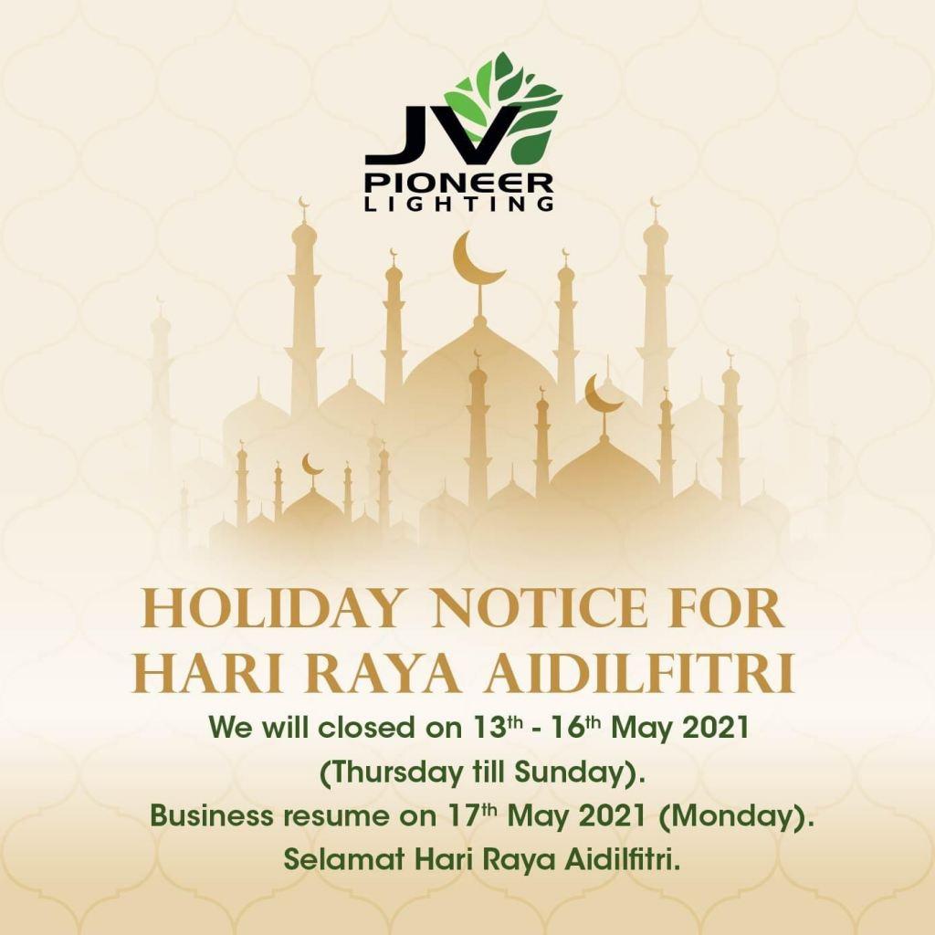 Hari Raya Holiday Announcement
