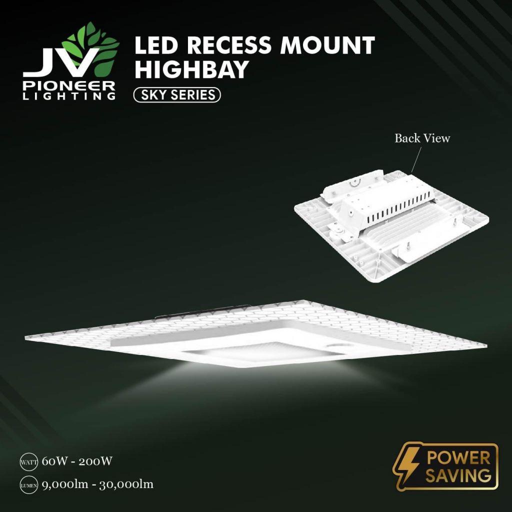 JV PIONEER LED RECESS MOUNT HIGHBAY SKY
