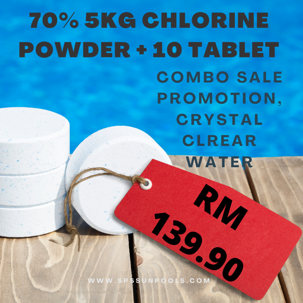 Combo sale ,Rm139.90 get 5kg high quality chlorine powder and 10 tablet